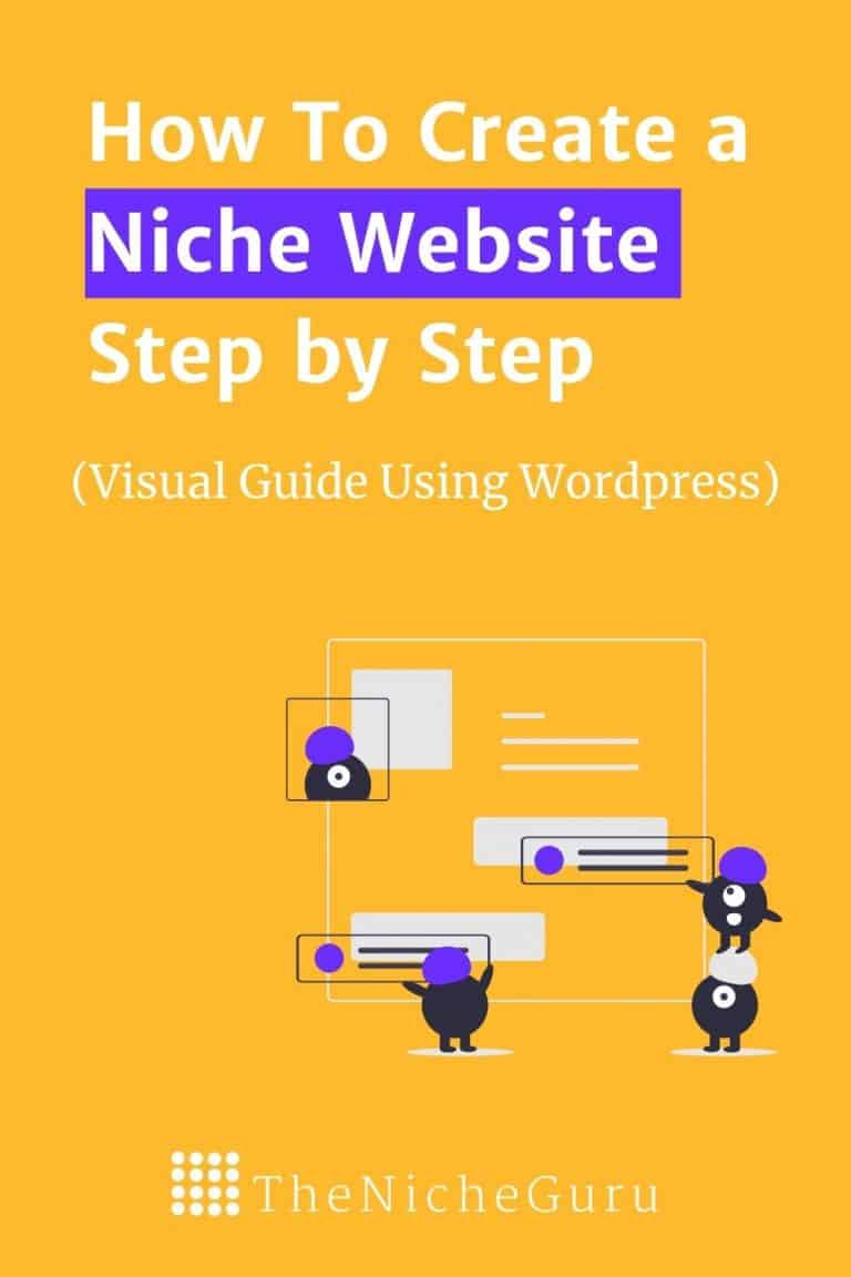 Learn how to create a niche website using WordPress and start a blog that makes money. Complete step-by-step guide for beginners with a lot of actionable tips and images. Download the full guide in PDF for free. #NicheWebsite #CreateWebsite #WebsiteBuilder #Wordpress #Blogging