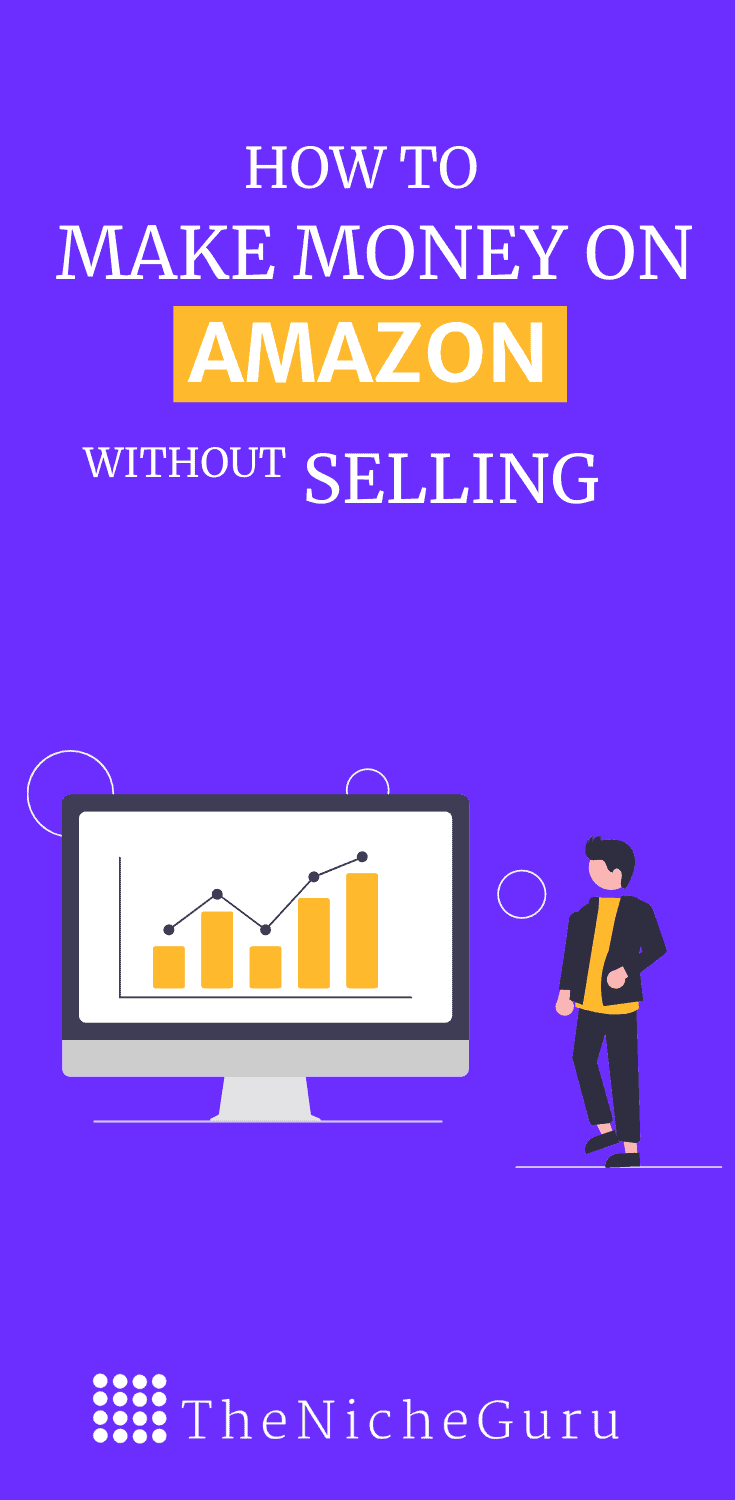 Find out how to make money on Amazon without selling anything. Includes three ways you can follow to make money without even needed a website. #Amazon #MakingMoney #DigitalMarketing #Entrepreneurship