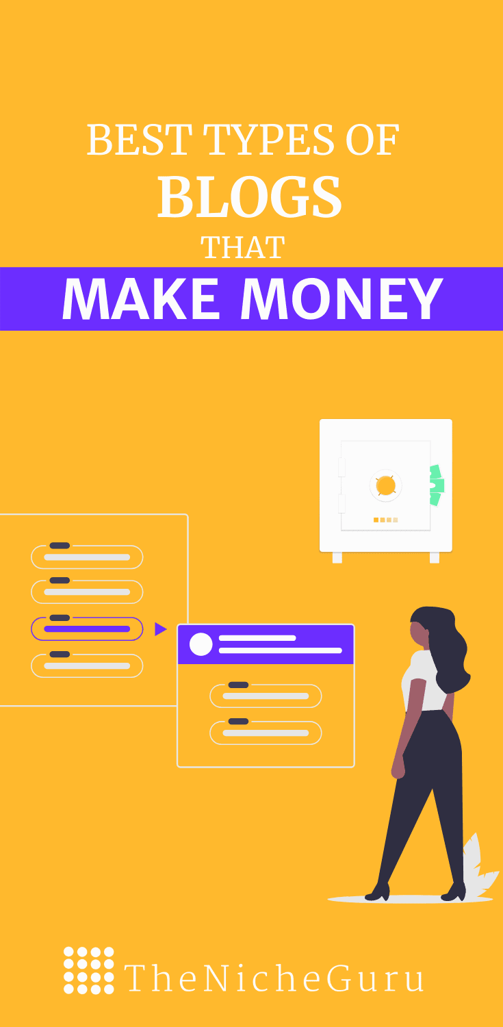 Which are the best types of blogs that make money? Discover the 10+ best blogs with examples and learn how you can monetize your website. #Blogging #BlogIdeas #NicheWebsite