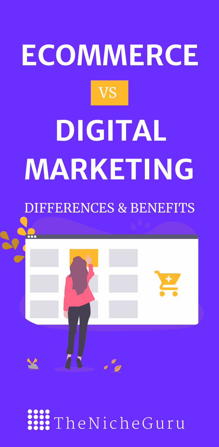Learn the differences between ecommerce and digital marketing. In this post, you will also learn the key benefits from each of them and how they can help you grow your online business. Includes the best e-commerce tools and digital marketing tools. #digitalmarketing #ecommerce