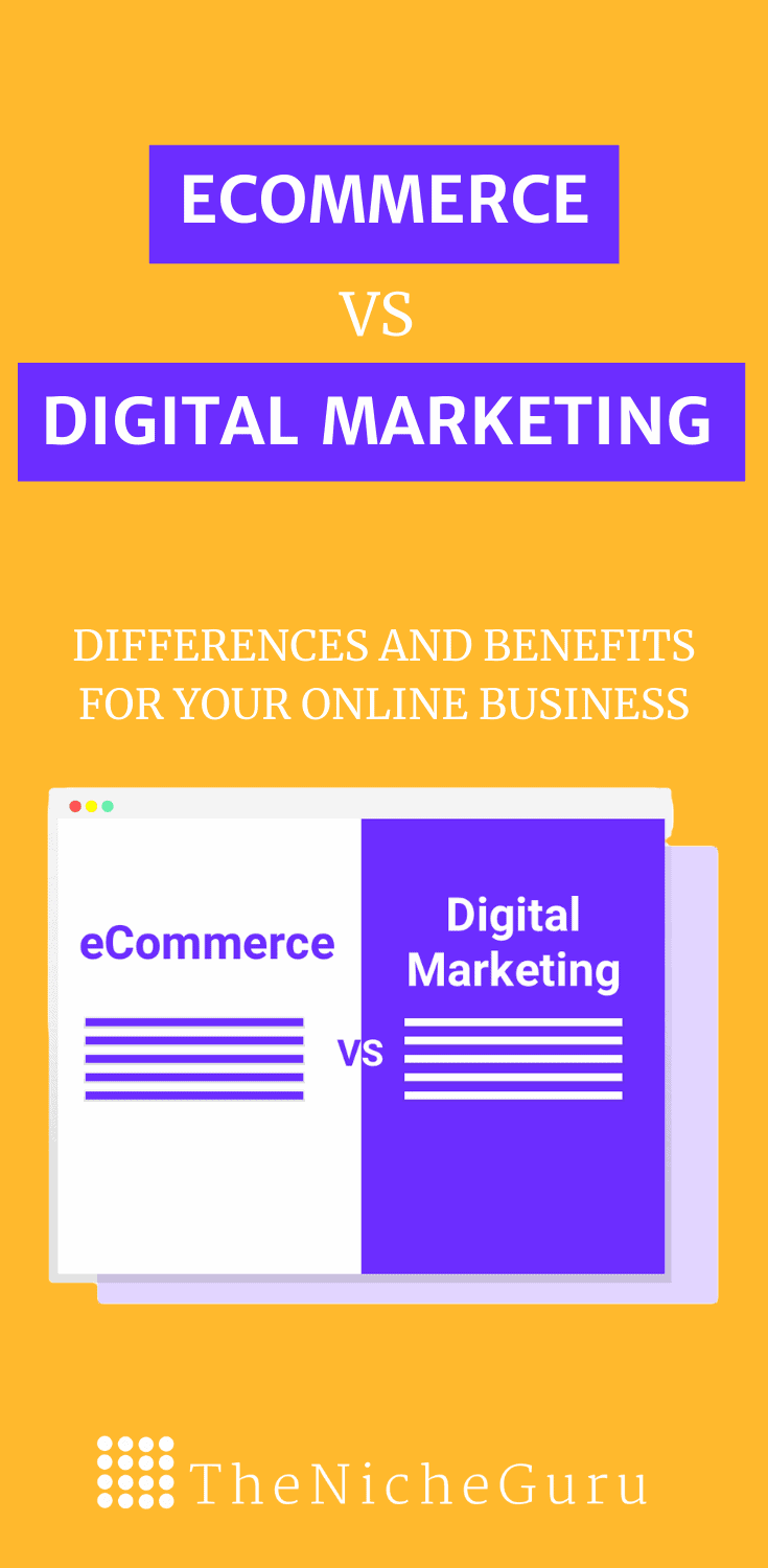 Discover the benefits of ecommerce and digital marketing, their differences and the best tools you can use to grow your online business. #OnlineBusiness #EcommerceTips #DigitalMarketing
