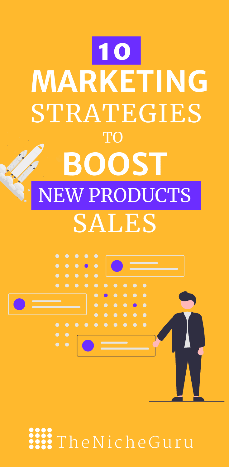 Find out 10 marketing strategies that will boost the sales of your new products. Include business tips, how to use email marketing to drive sales, and more. #MarketingStrategies #ProductMarketing #OnlineMarketing #DigitalMarketing