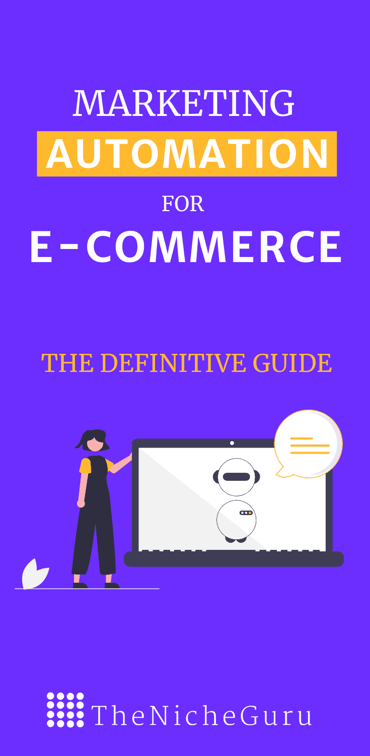Learn how to efficiently do marketing automation for ecommerce step by step with this practical guide. Learj what is, best tools for marketing automations, strategy and more. #automationforecommerce #MarketingAutomation #Ecommerce