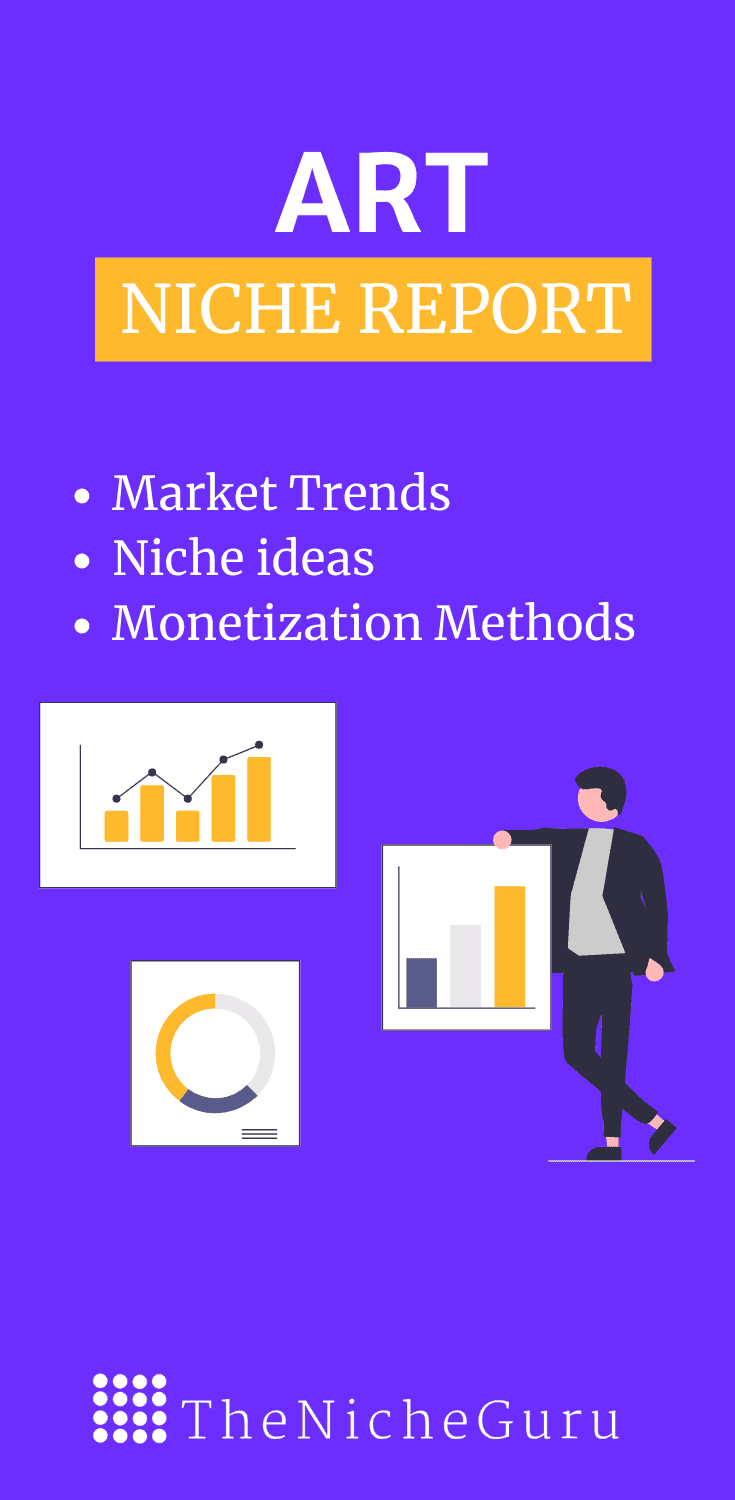 Find out the best niches in the art industry to create a profitable online business. Includes art niche market trends, how to monetise a site, niche ideas and more. #ArtNiches  #NicheIdeas #NicheResearch