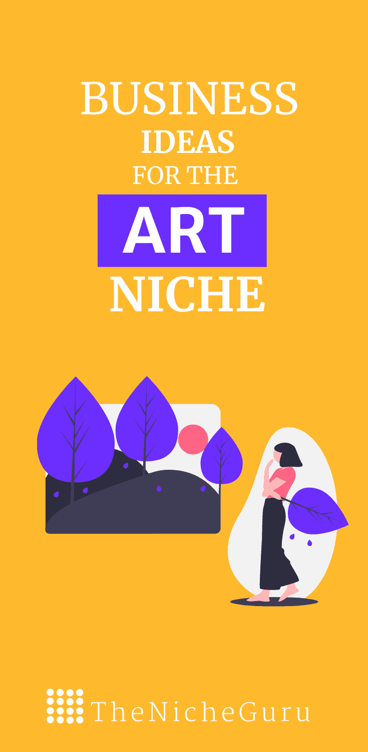 The best business ideas in the art niche to make money online with less competition. Learn how to choose the best art niche, niche trends, how to monetize your site with this niche and more. #ArtIdeas #NicheIdeas #NicheReport