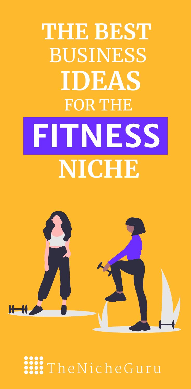 The best business ideas in the fitness niche to make money online with less competition. Learn how to choose the best fitness niche, niche trends, how to monetize your site with this niche and more. #FitnessIdeas #NicheIdeas #NicheReport