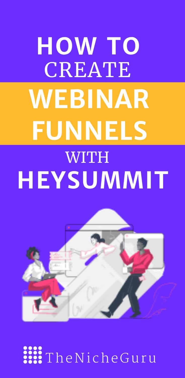 Learn how to create webinar funnels step by step to boost your lead conversion and increase your sales. Includes tips for creating webinars with HeySummit for free. #Webinars #WebinarFunnel #HeySummit