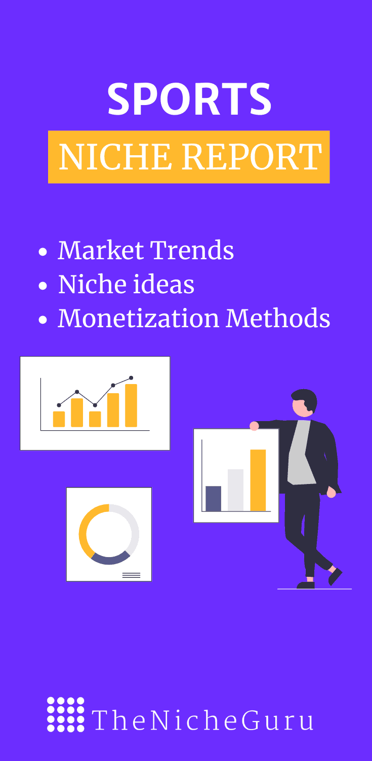 Find out the best niche ideas in the sports niche industry to create a profitable online business. Includes sports niche market trends, how to monetise a site, niche ideas and more. #SportsNiches  #NicheIdeas #NicheResearch #SportsBusiness