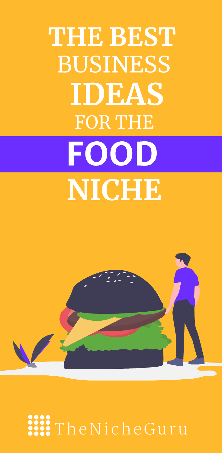 The best business ideas in the food niche to make money online with less competition. Learn how to choose the best food niche, niche market trends, how to monetize your site with this niche and more. #FoodIdeas #NicheIdeas #NicheReport #FoodBusiness