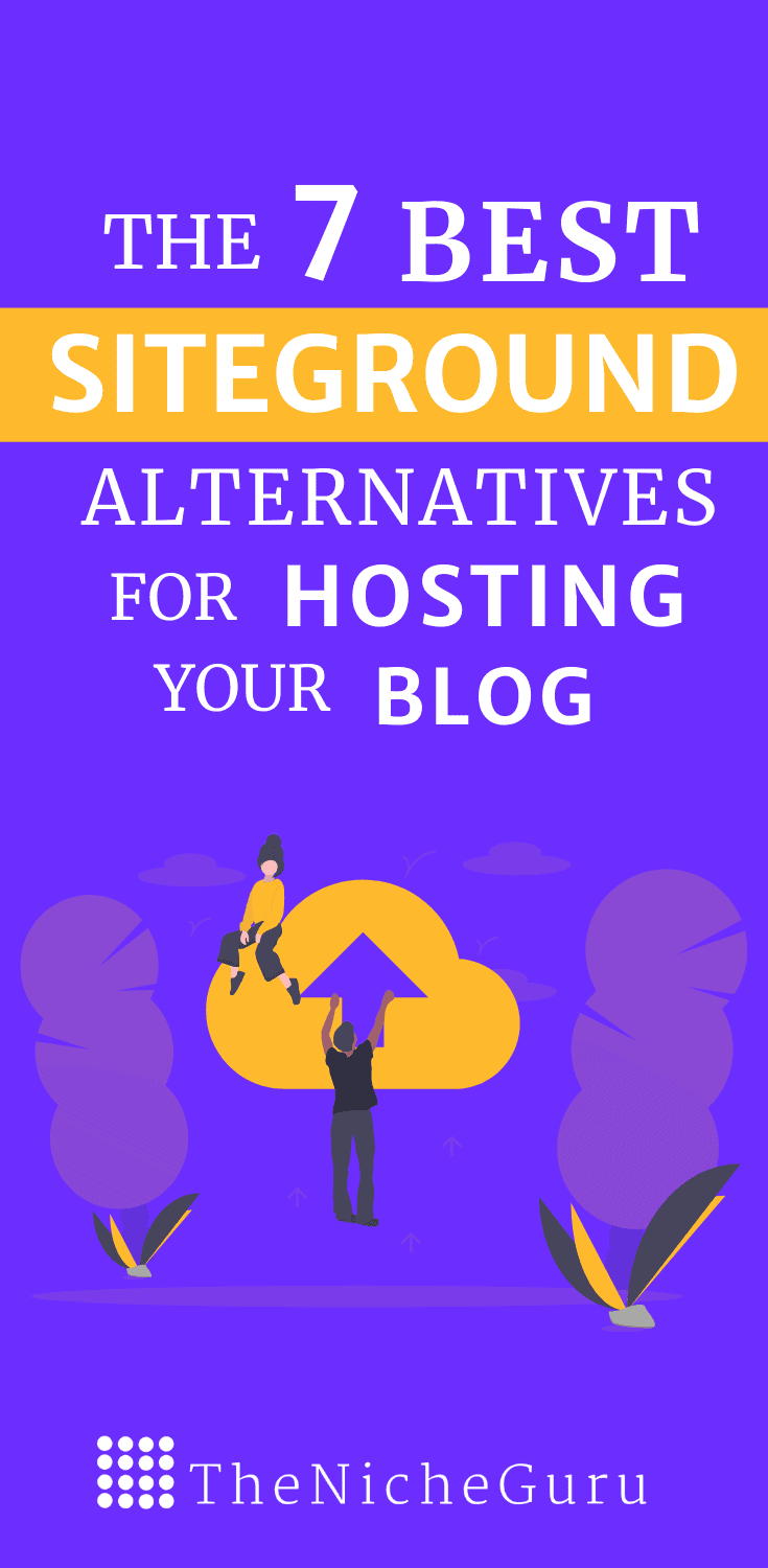 Looking for affordable Siteground alternatives for hosting? Check the 7 best hosting services for bloggers for all budgets: Include web hosting, VPS hosting, managed wordpress hosting and more. #Siteground #Hosting #WordpressHosting